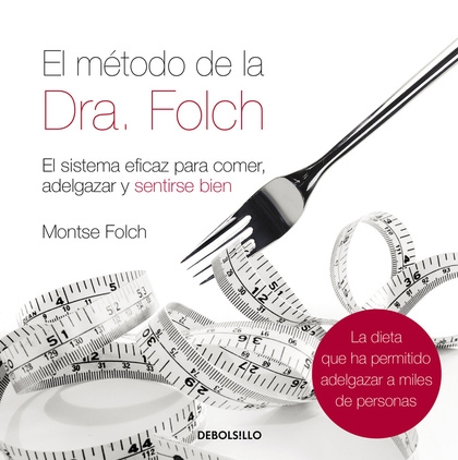 EL MÉTODO DE LA DRA. FOLCH