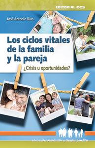Los ciclos vitales de la familia y la pareja