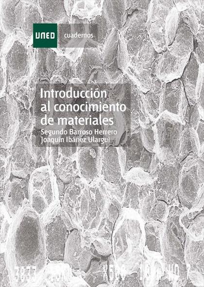 INTRODUCCIÓN AL CONOCIMIENTO DE MATERIALES