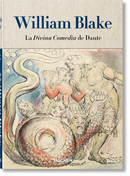 WILLIAM BLAKE. LA DIVINA COMEDIA DE DANTE.