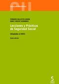 LECCIONES Y PRÁCTICAS DE SEGURIDAD SOCIAL (ADAPTADAS AL EEES).