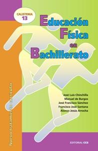 EDUCACIÓN FÍSICA EN BACHILLERATO: NUEVO TRATAMIENTO CURRICULAR
