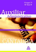 AUXILIAR ADMINISTRATIVO DE LA UNIVERSIDAD DE CANTABRIA. GRUPO D.TEST.