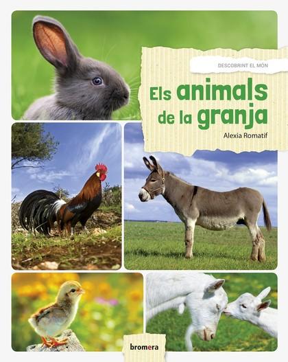 ELS ANIMALS DE LA GRANJA.