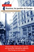 NOSOTROS, LOS PUEBLOS DE EUROPA: LECCIONES FRANCESAS PARA REPENSAR EUROPA EN EL MUNDO
