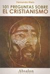 101 PREGUNTAS SOBRE EL CRISTIANISMO.