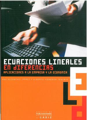 ECUACIONES LINEALES EN DIFERENCIAS: APLICACIONES A LA EMPRESA Y LA ECONOMÍA