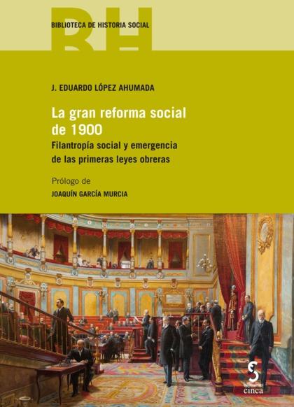 GRAN REFORMA SOCIAL DE 1900.