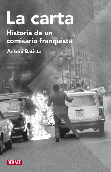 LA CARTA. HISTORIA DE UN COMISARIO FRANQUISTA