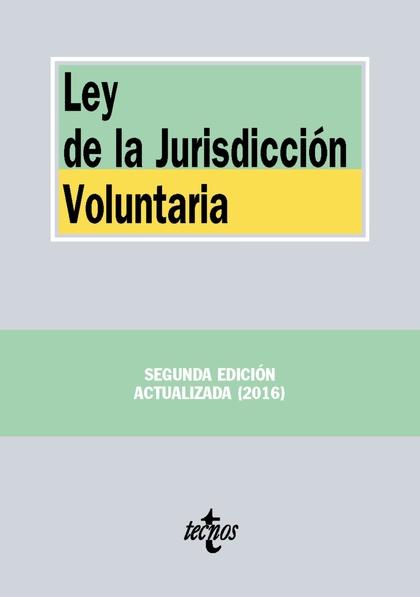 LEY DE LA JURISDICCIÓN VOLUNTARIA.