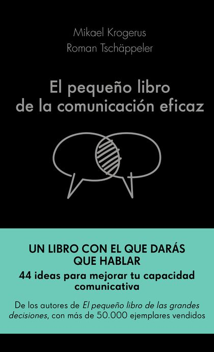 EL PEQUEÑO LIBRO DE LA COMUNICACION EFICAZ.