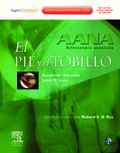 AANA : ARTROSCOPIA AVANZADA : EL PIE Y EL TOBILLO