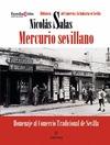MERCURIO SEVILLANO : HOMENAJE AL COMERCIO TRADICIONAL DE SEVILLA