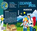 HUESCA  ESCAPADA AZUL.