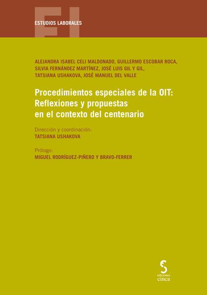 PROCEDIMIENTOS ESPECIALES DE LA OIT: REFLEXIONES Y PROPUESTAS EN.