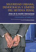 SEGURIDAD URBANA, DEMOCRACIA Y LÍMITES DEL SISTEMA PENAL: ACTAS DE LA