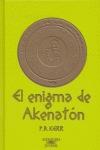 EL ENIGMA DE AKENATÓN