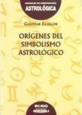ORÍGENES DEL SIMBOLISMO ASTROLÓGICO.