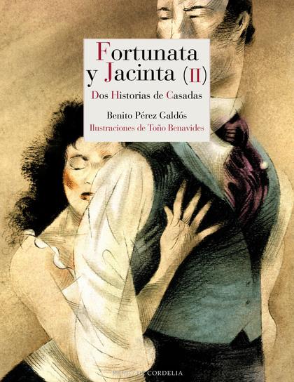 FORTUNATA Y JACINTA II                                                          DOS HISTORIAS D