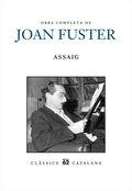 OBRA COMPLETA DE JOAN FUSTER. ASSAIG : INCLOU VOLUM SEGON (ASSAIG,I) I VOLUM TERCER (ASSAIG, II
