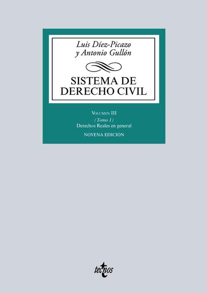 SISTEMA DE DERECHO CIVIL VOLUMEN III (TOMO I)