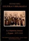 CULTURA Y DIPLOMACIA : HISPANISTAS FRANCESES Y ESPAÑA, 1875-1931