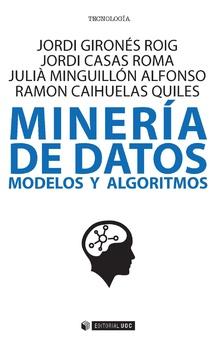 MINERÍA DE DATOS. MODELOS Y ALGORITMOS