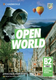 OPEN WORLD FIRST.  ENGLISH FOR SPANISH SPEAKERS. STUDENT´S BOOK WITHOUT ANSWERS.