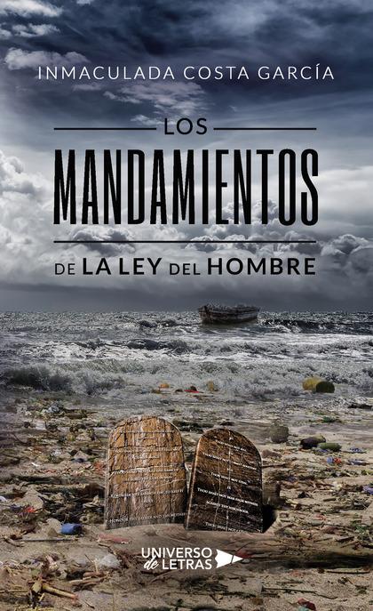 MANDAMIENTOS DE LA LEY DEL HOMBRE,LOS