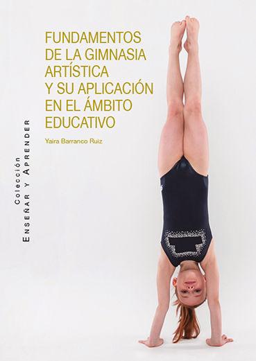 FUNDAMENTOS DE LA GIMNASIA ARTISTICA Y SU APLICACION