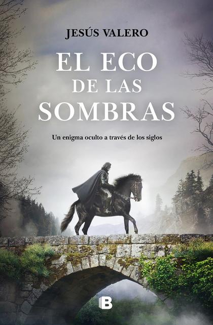 EL ECO DE LAS SOMBRAS.