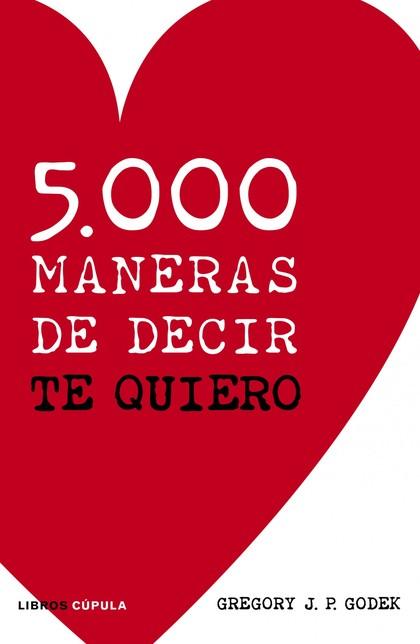 5000 MANERAS DE DECIR TE QUIERO