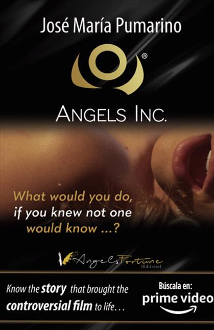 ANGELS INC.. QUÉ HARÍAS SI SUPIERAS QUE NADIE SE ENTERARÍA
