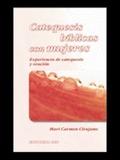 CATEQUESIS BÍBLICAS CON MUJERES : EXPERIENCIA DE CATEQUESIS Y ORACIÓN