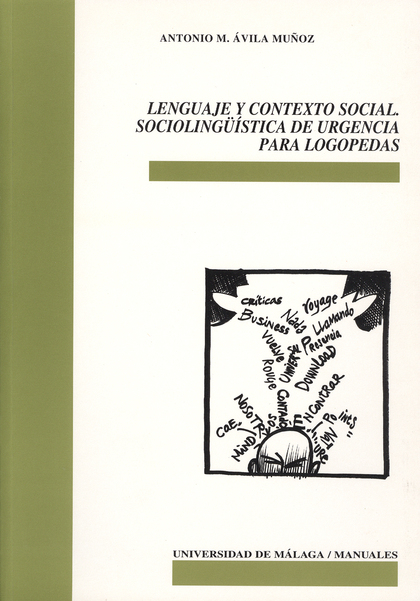 LENGUAJE Y CONTEXTO SOCIAL. SOCIOLINGÜÍSTICA DE URGENCIA PARA LOGOPEDA