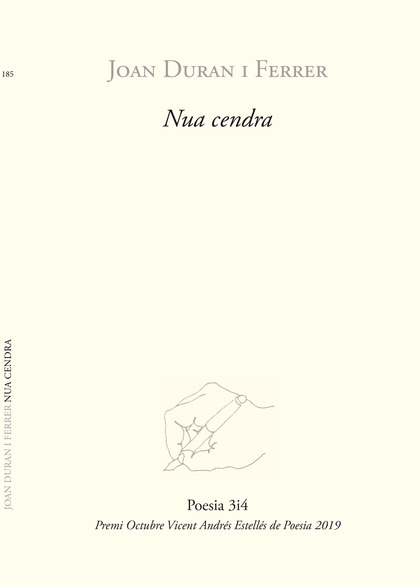 NUA CENDRA. PREMI VICENT ANDRES ESTELLES DE POESIA