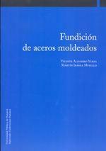 FUNDICIÓN DE ACEROS MOLDEADOS