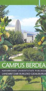 CAMPUS BERDEA : NAFARROAKO UNIBERTSITATE PUBLIKOA LANDARETZARI BURUZKO GIDALIBURUA