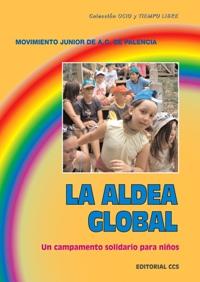 LA ALDEA GLOBAL: UN CAMPAMENTO SOLIDARIO PARA NIÑOS