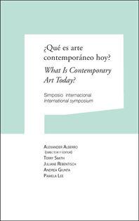 ¿QUÉ ES ARTE CONTEMPORÁNEO HOY? = WHAT IS CONTEMPORARY ART TODAY?
