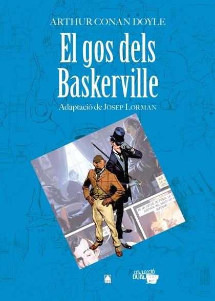 GOS DELS BASKERVILLE,EL (ADAPTACIO COMICS).