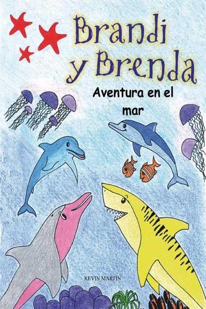 BRANDI Y BRENDA : AVENTURA EN EL MAR