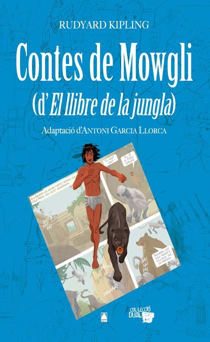 COL·LECCIÓ DUAL 007 - CONTES DE MOWGLI (D´EL LLIBRE DE LA JUNGLA)