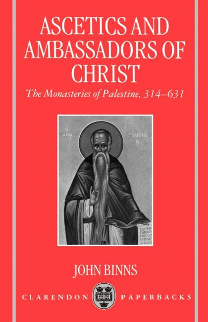 ASCETICS AND AMBASSADORS OF CHRIST