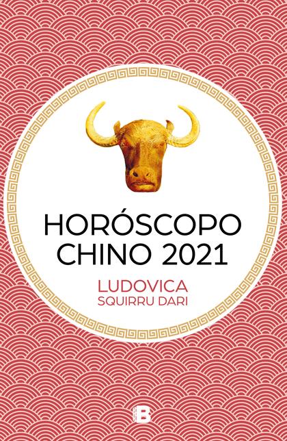 HORÓSCOPO CHINO 2021.