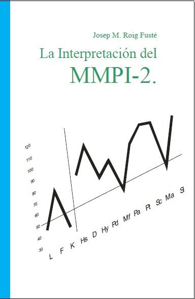 LA INTERPRETACIÓN DEL MMPI-2.