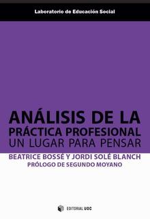 ANÁLISIS DE LA PRÁCTICA PROFESIONAL                                             UN LUGAR PARA P
