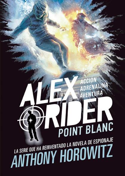ALEX RIDER 2. POINT BLANC.