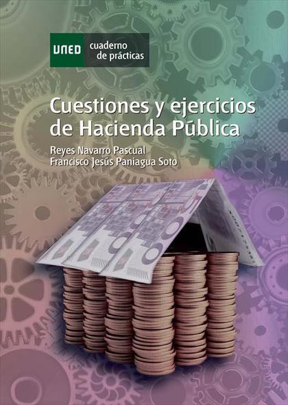 CUESTIONES Y EJERCICIOS DE HACIENDA PÚBLICA.