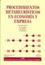 PROCEDIMIENTOS METAHEURÍSTICOS EN ECONOMÍA Y EMPRESA: REVISTA ELECTRÓNICA DE COMUNICACIONES Y T
